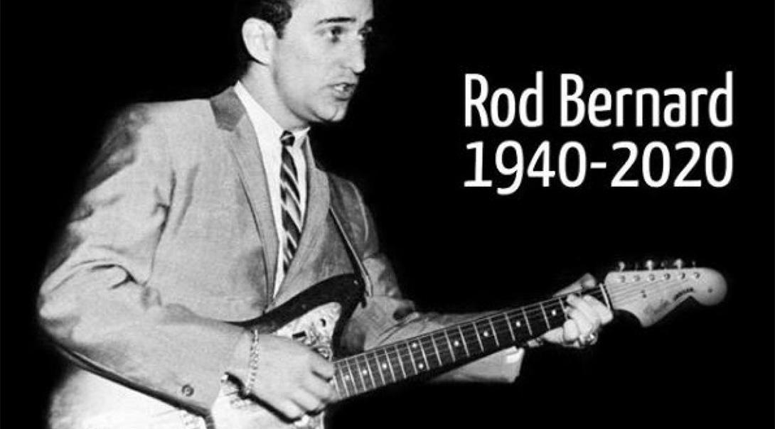 Remembering Rod Bernard