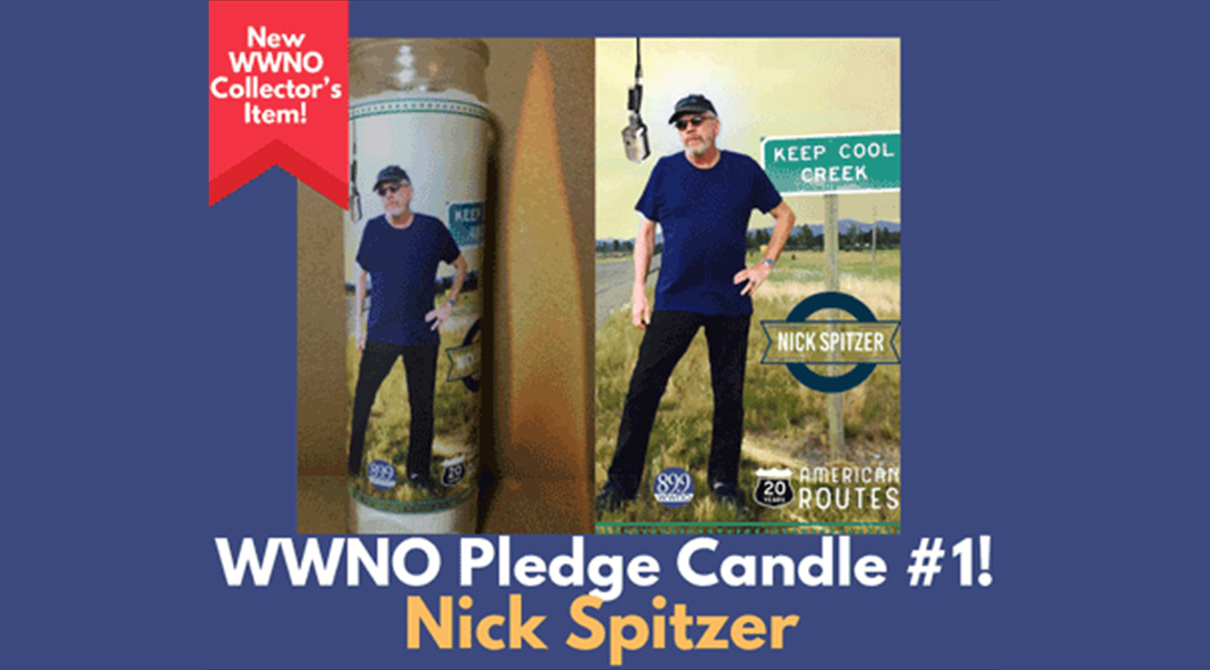 WWNO Pledge Candles, Featuring Nick Spitzer